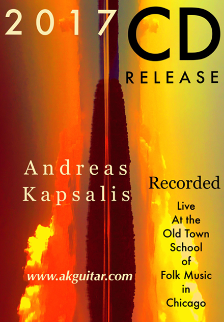 2017 CD - Andreas Kapsalis Live at the Old Town School of Folk Music