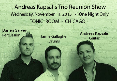 Andreas Kapsalis Trio Reunion - Nov 11, 2015