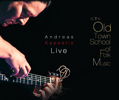 CD Cover - Andreas Kapsalis Live at the Old Town School of Folk Music